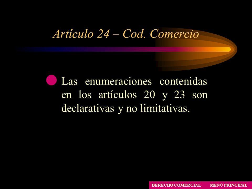 Artículo 24 – Cod. Comercio