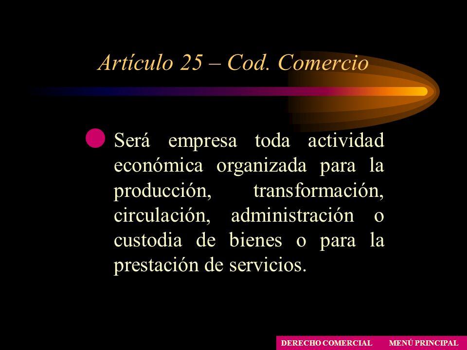 Artículo 25 – Cod. Comercio