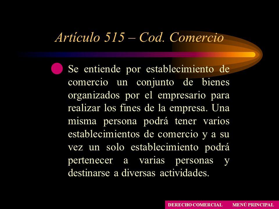Artículo 515 – Cod. Comercio
