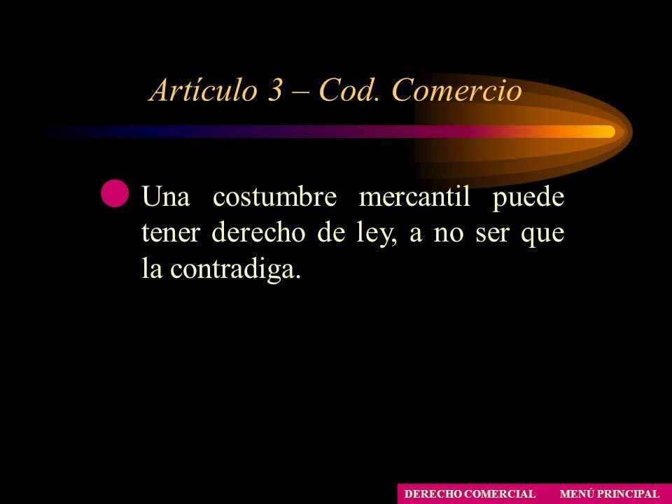 Artículo 3 – Cod. Comercio