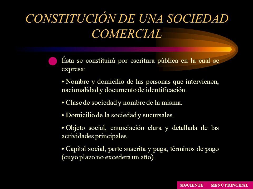 CONSTITUCIÓN DE UNA SOCIEDAD COMERCIAL