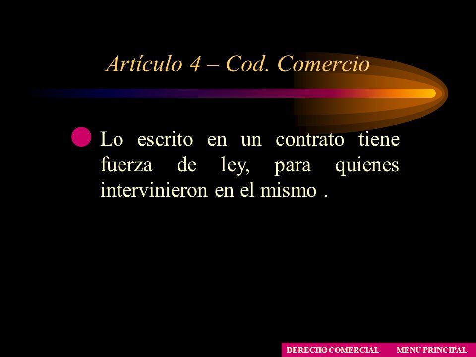 Artículo 4 – Cod. Comercio