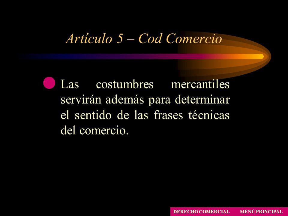 Artículo 5 – Cod Comercio