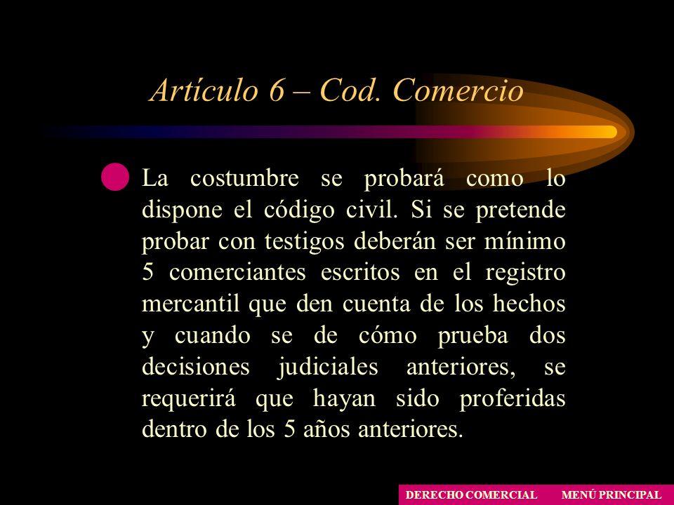 Artículo 6 – Cod. Comercio