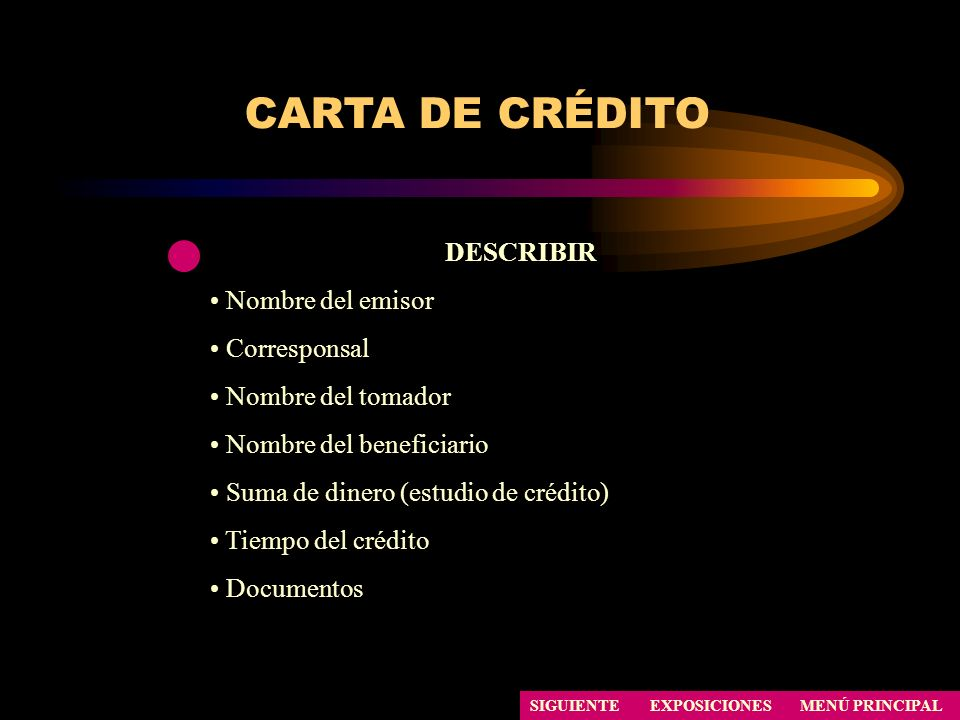 CARTA DE CRÉDITO DESCRIBIR Nombre del emisor Corresponsal
