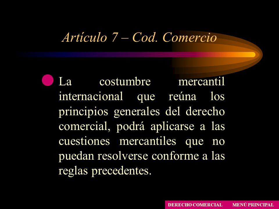 Artículo 7 – Cod. Comercio