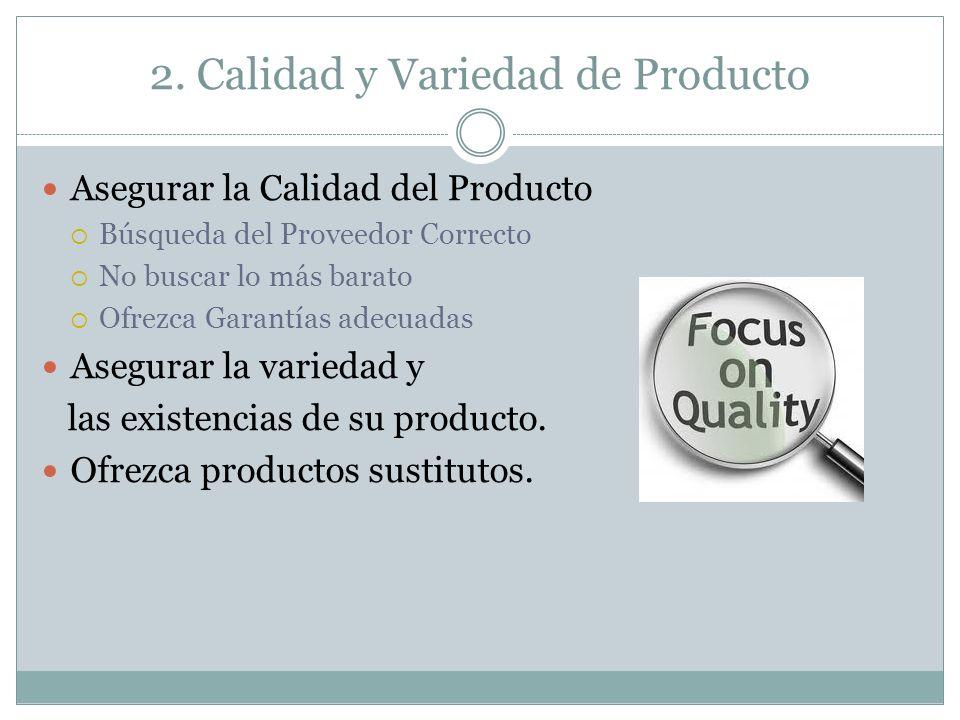 2. Calidad y Variedad de Producto