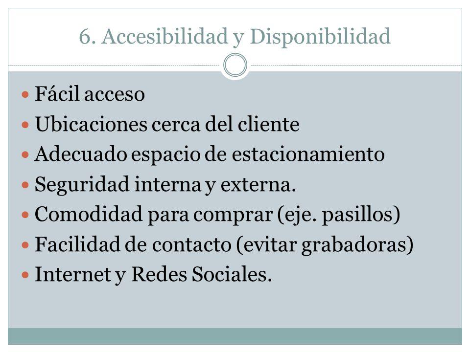6. Accesibilidad y Disponibilidad
