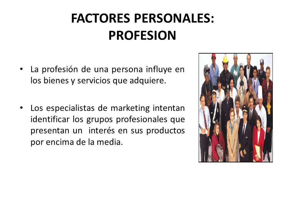 FACTORES PERSONALES: PROFESION
