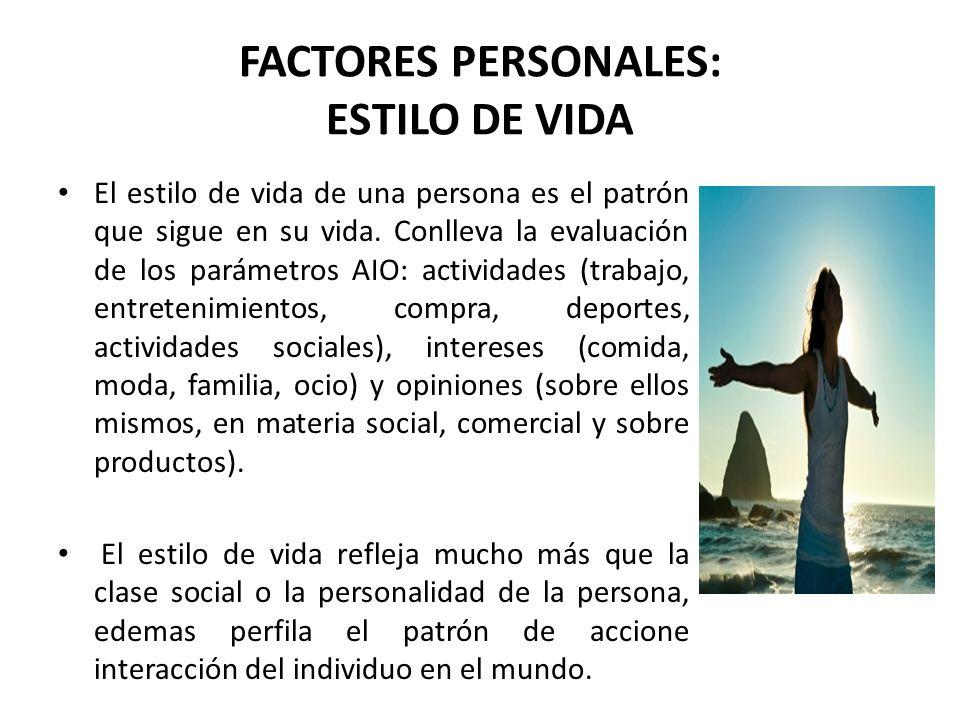 FACTORES PERSONALES: ESTILO DE VIDA
