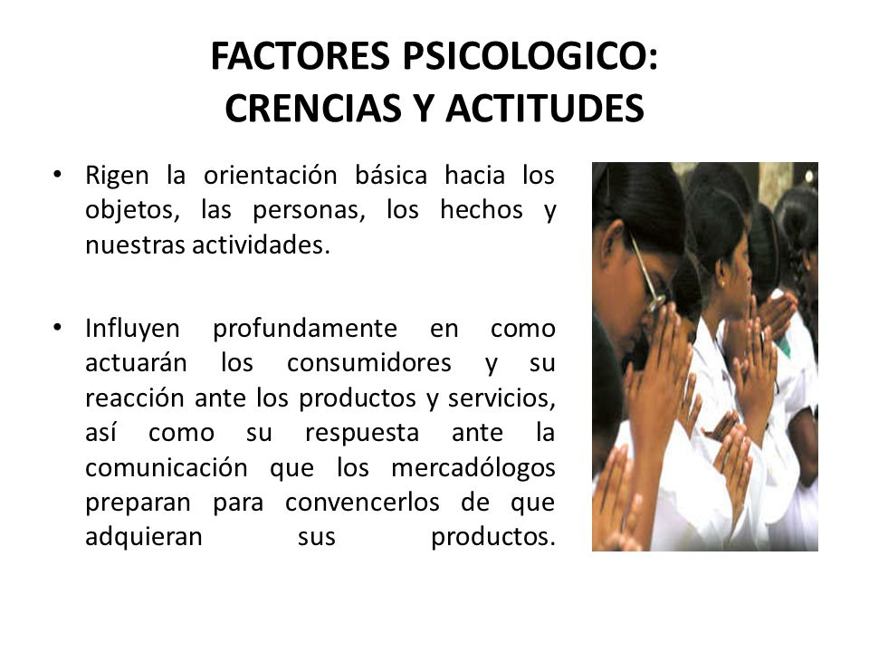 FACTORES PSICOLOGICO: CRENCIAS Y ACTITUDES