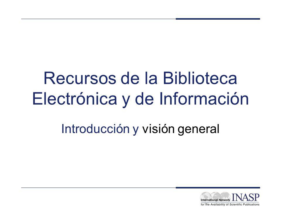 Recursos de la Biblioteca Electrónica y de Información