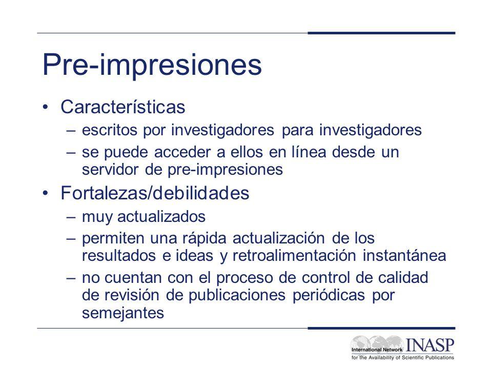 Pre-impresiones Características Fortalezas/debilidades