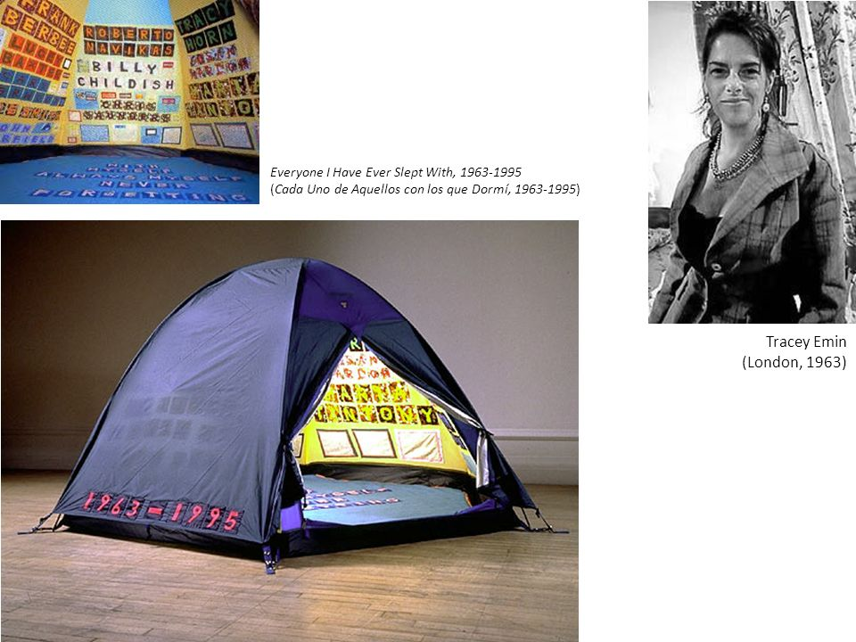 Tracey Emin (London, 1963) Everyone I Have Ever Slept With, 1963-1995