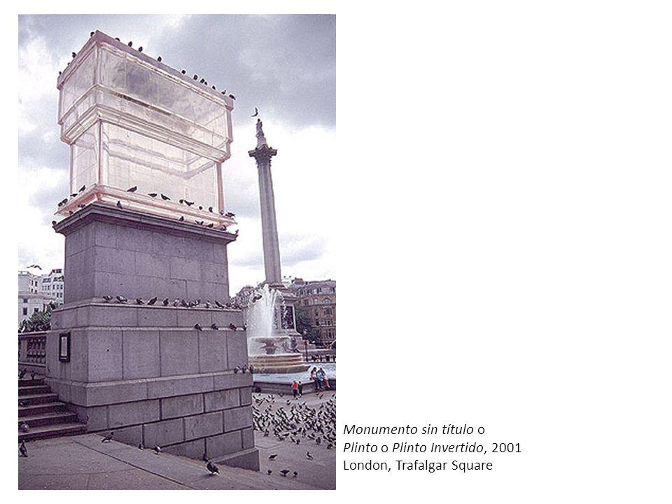 Monumento sin título o Plinto o Plinto Invertido, 2001 London, Trafalgar Square