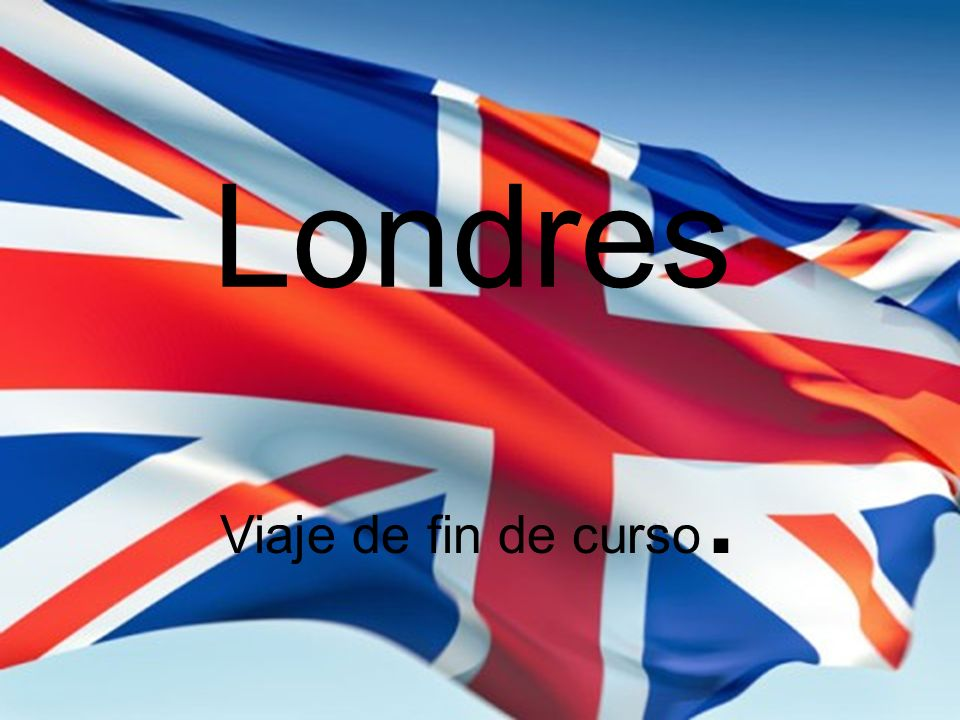 Londres Viaje de fin de curso.