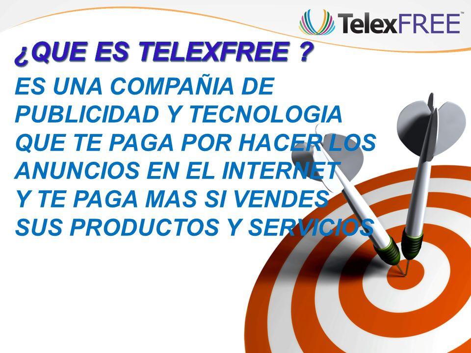 ¿QUE ES TELEXFREE ES UNA COMPAÑIA DE PUBLICIDAD Y TECNOLOGIA