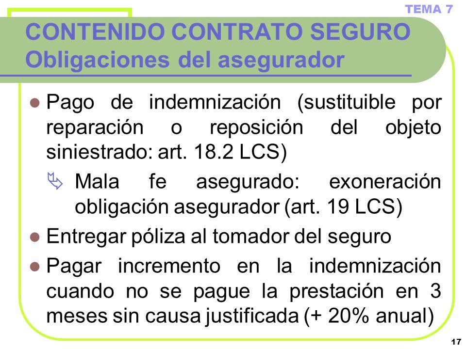 CONTENIDO CONTRATO SEGURO Obligaciones del asegurador