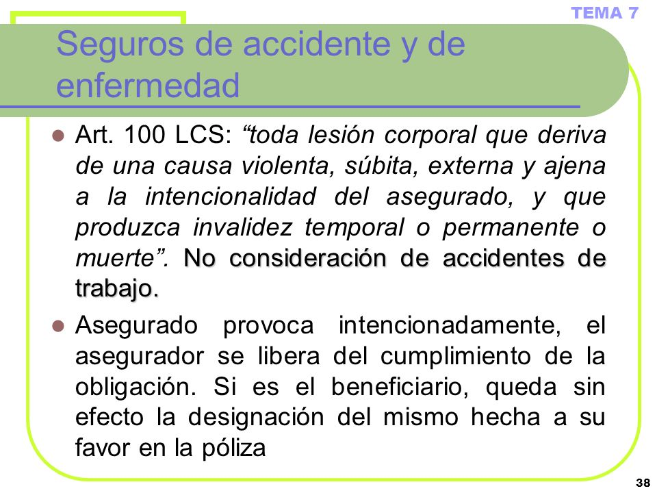 Seguros de accidente y de enfermedad