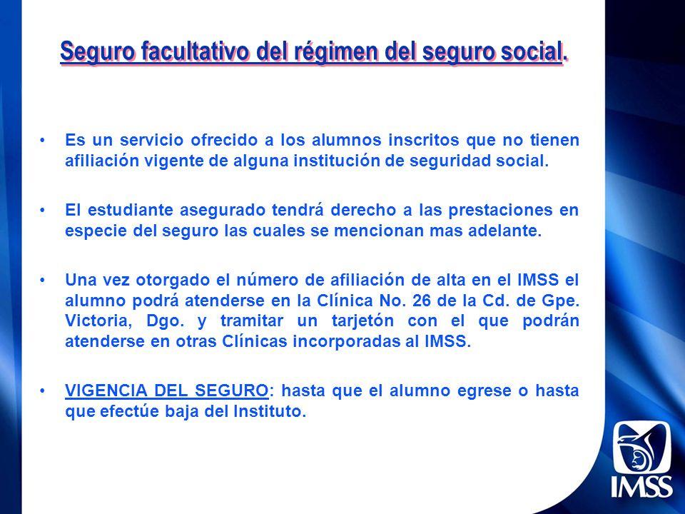 Seguro facultativo del régimen del seguro social.