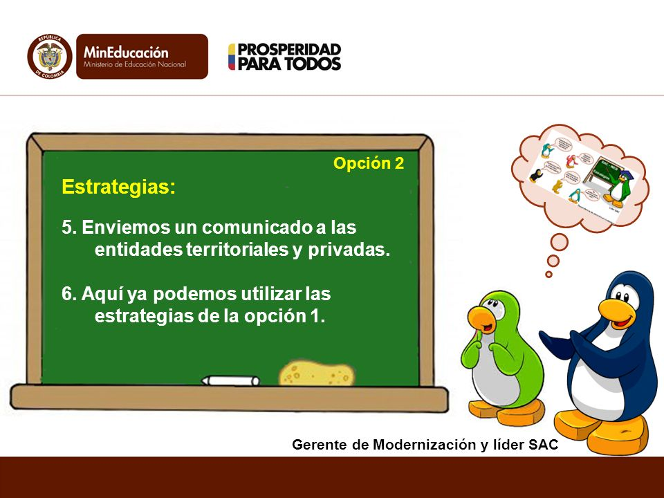 Opción 2 Estrategias: 5. Enviemos un comunicado a las entidades territoriales y privadas.