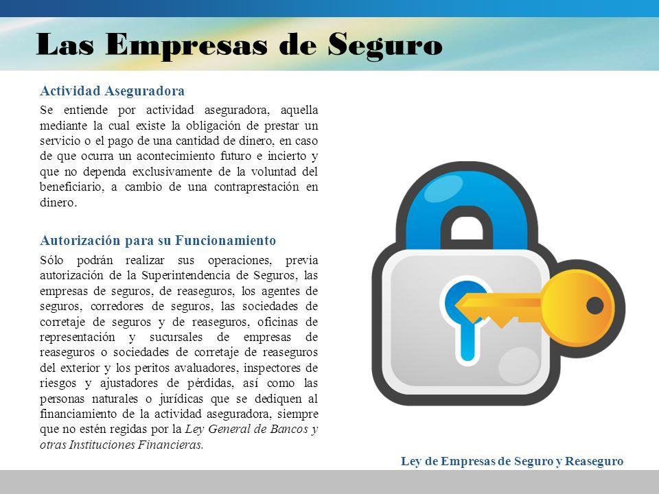 Las Empresas de Seguro Actividad Aseguradora
