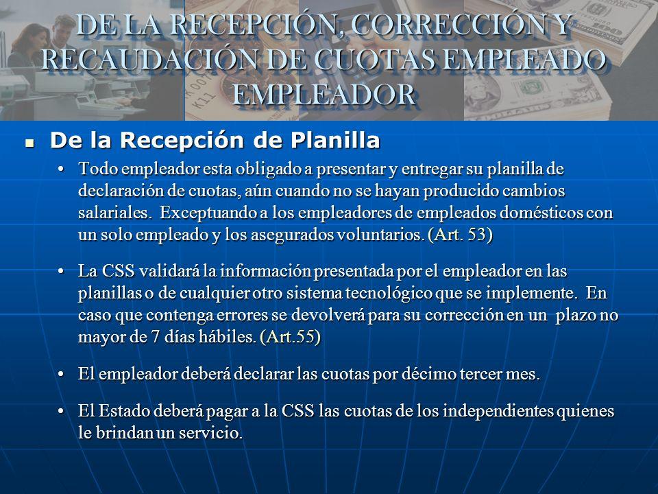 DE LA RECEPCIÓN, CORRECCIÓN Y RECAUDACIÓN DE CUOTAS EMPLEADO EMPLEADOR