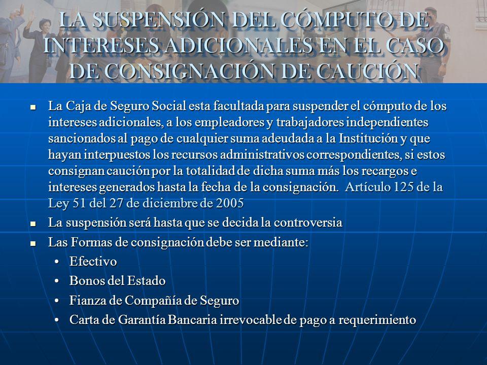 LA SUSPENSIÓN DEL CÓMPUTO DE INTERESES ADICIONALES EN EL CASO DE CONSIGNACIÓN DE CAUCIÓN