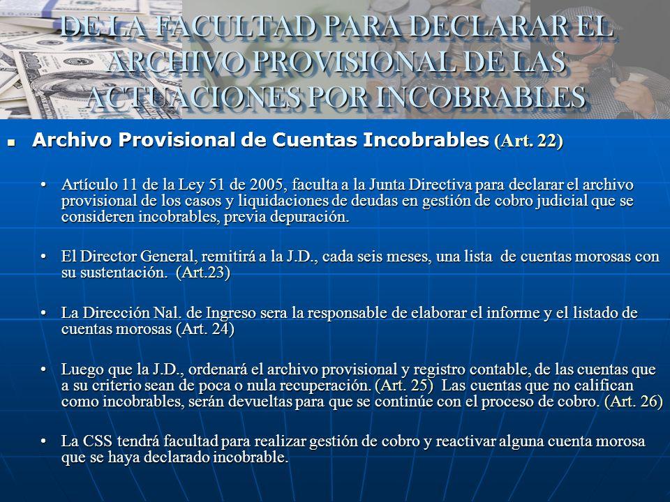DE LA FACULTAD PARA DECLARAR EL ARCHIVO PROVISIONAL DE LAS ACTUACIONES POR INCOBRABLES