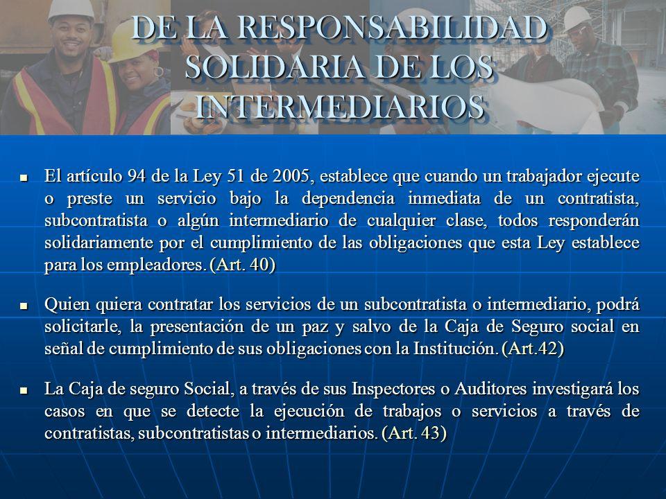 DE LA RESPONSABILIDAD SOLIDARIA DE LOS INTERMEDIARIOS