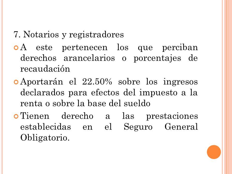 7. Notarios y registradores