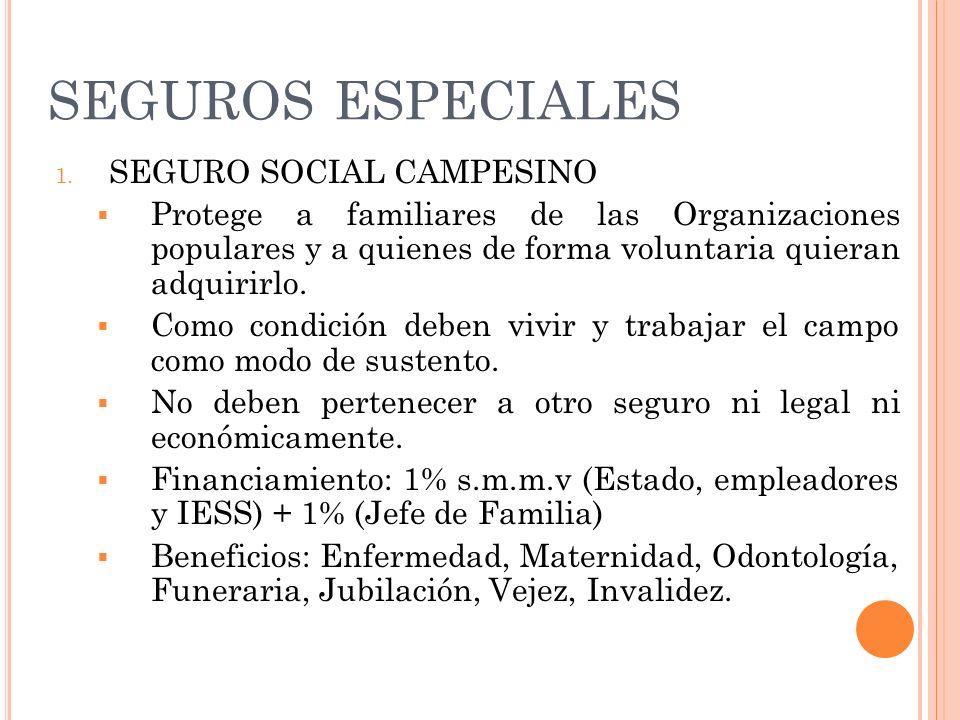 SEGUROS ESPECIALES SEGURO SOCIAL CAMPESINO