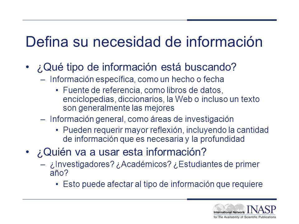 Defina su necesidad de información