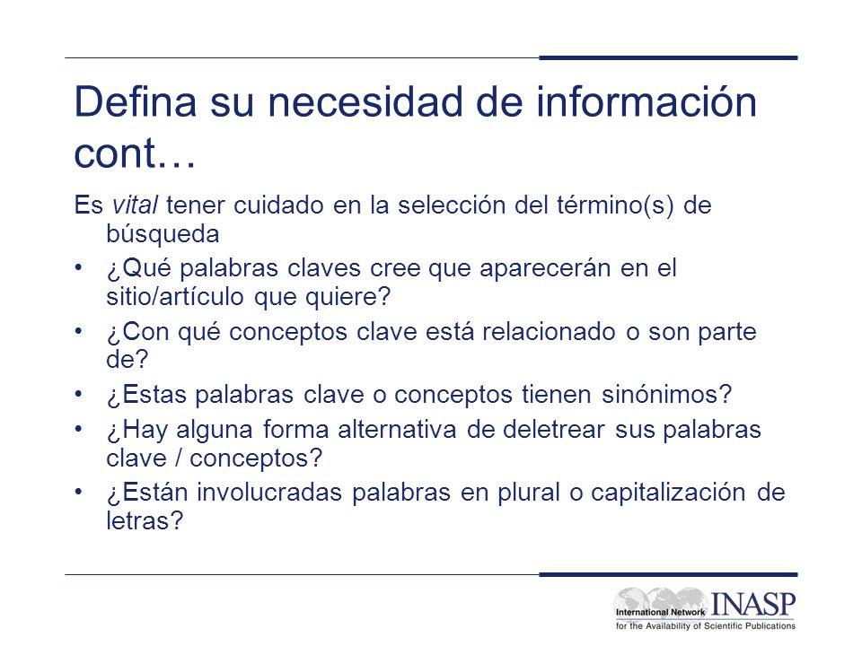 Defina su necesidad de información cont…