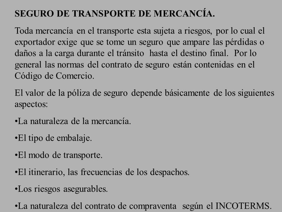 SEGURO DE TRANSPORTE DE MERCANCÍA.