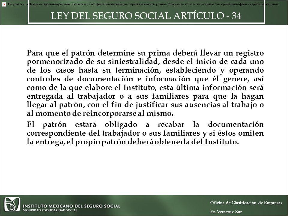 LEY DEL SEGURO SOCIAL ARTÍCULO - 34