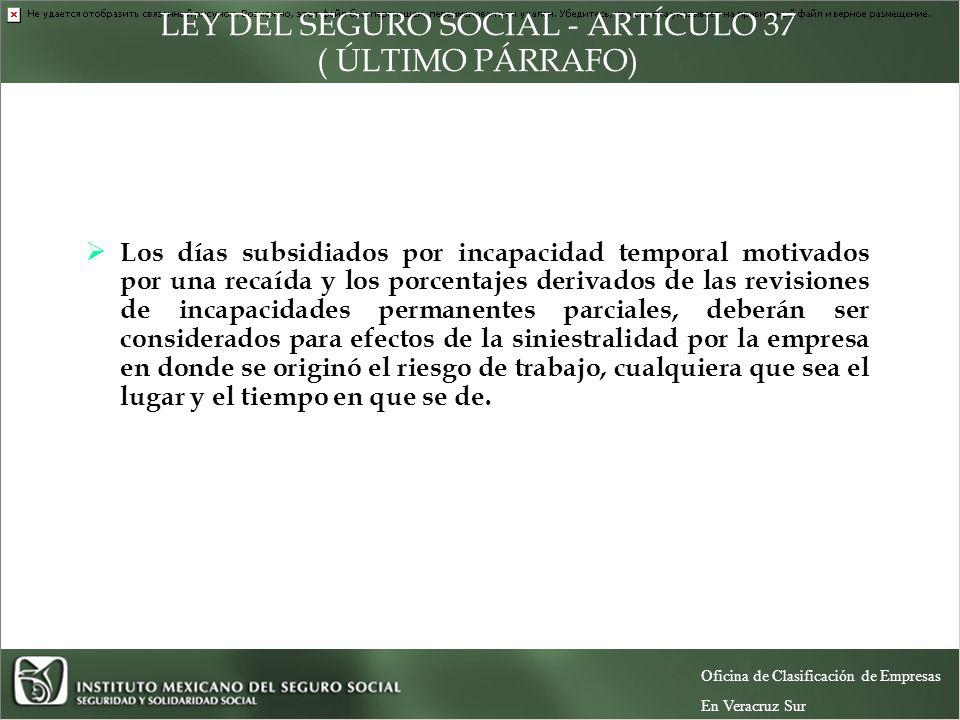 LEY DEL SEGURO SOCIAL - ARTÍCULO 37 ( ÚLTIMO PÁRRAFO)