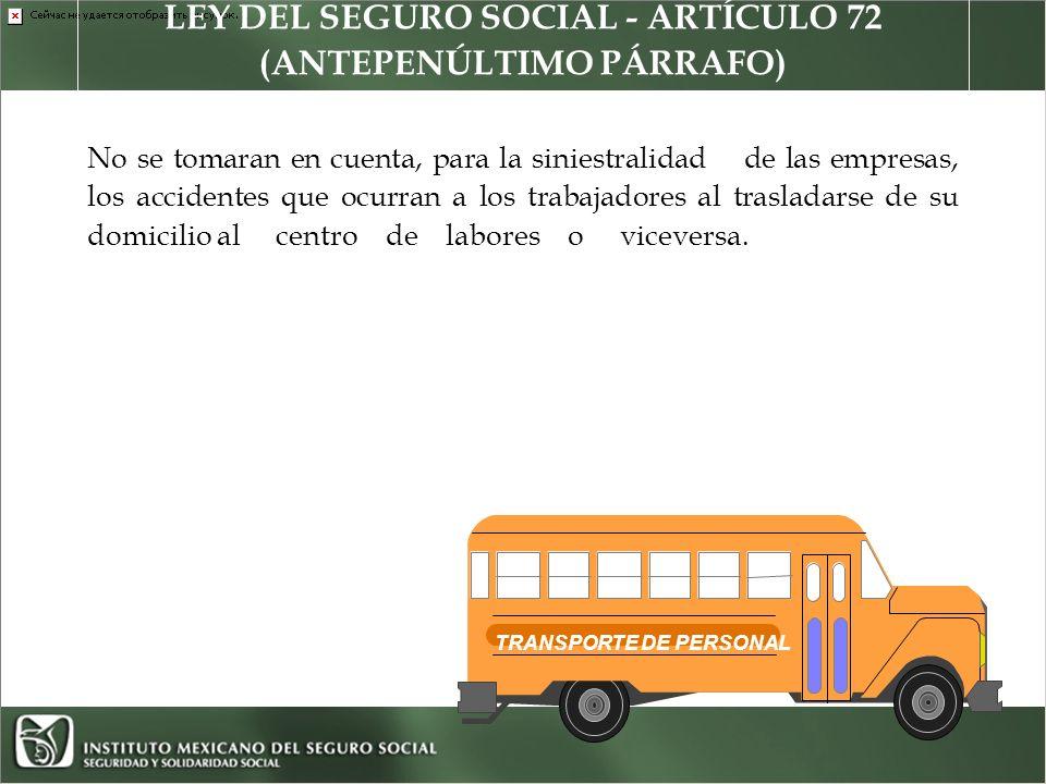 LEY DEL SEGURO SOCIAL - ARTÍCULO 72 (ANTEPENÚLTIMO PÁRRAFO)