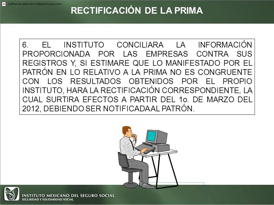 RECTIFICACIÓN DE LA PRIMA
