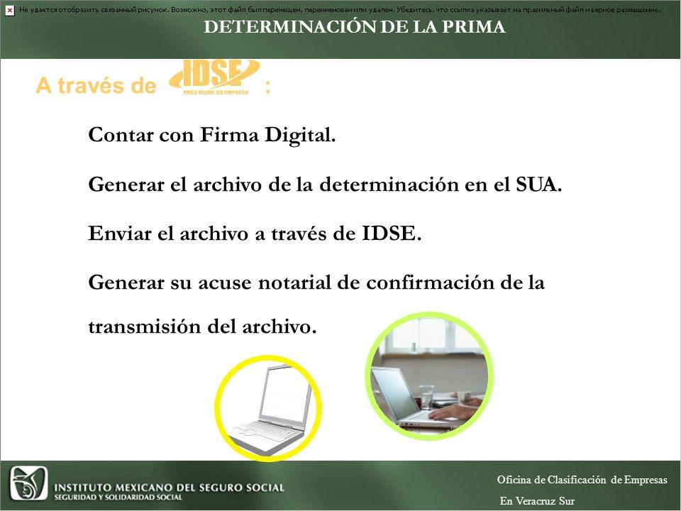 Contar con Firma Digital.