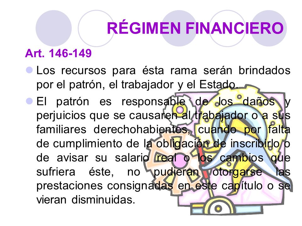RÉGIMEN FINANCIERO Art. 146-149