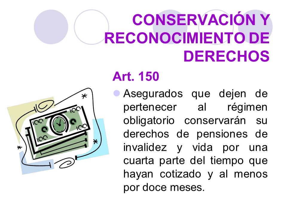 CONSERVACIÓN Y RECONOCIMIENTO DE DERECHOS