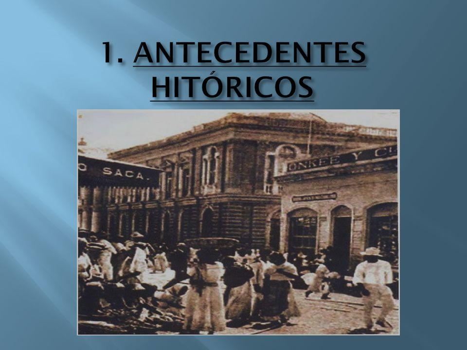 1. ANTECEDENTES HITÓRICOS