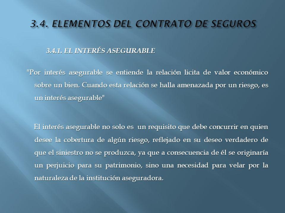 3.4. ELEMENTOS DEL CONTRATO DE SEGUROS