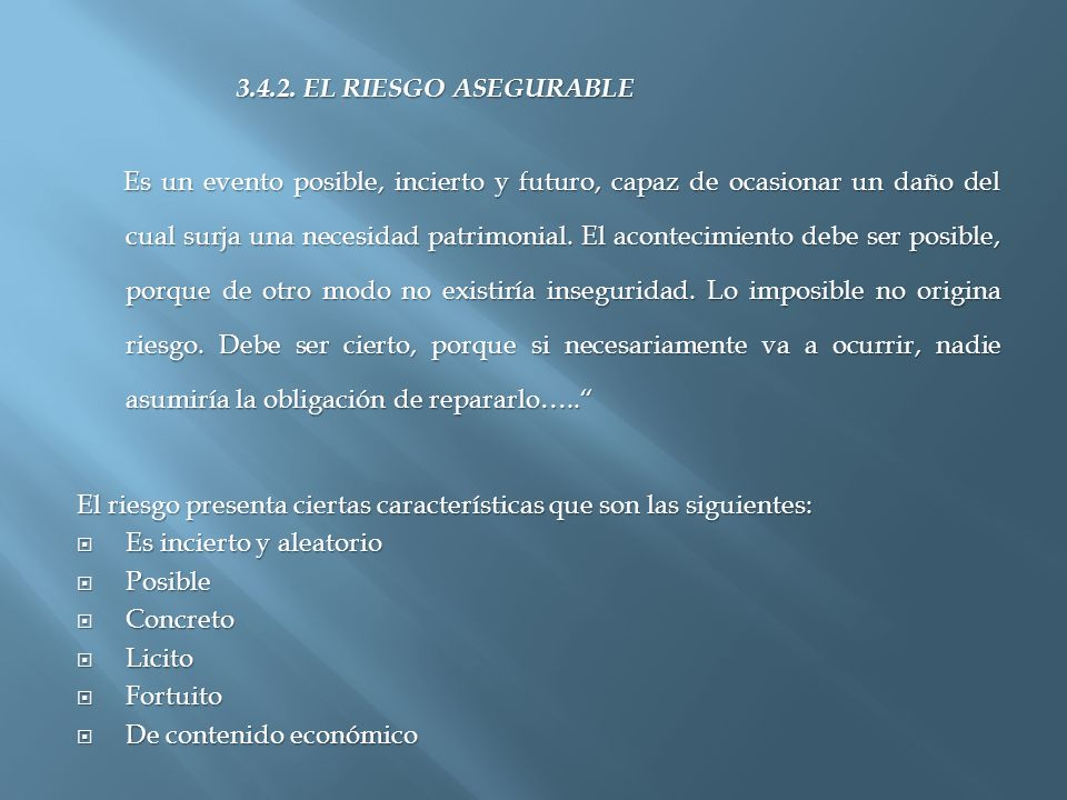 3.4.2. EL RIESGO ASEGURABLE