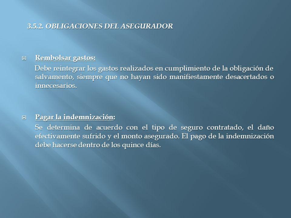 3.5.2. OBLIGACIONES DEL ASEGURADOR
