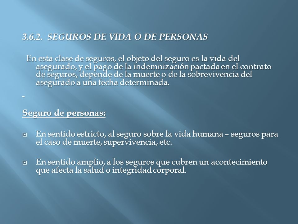 3.6.2. SEGUROS DE VIDA O DE PERSONAS