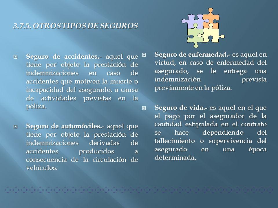 3.7.5. OTROS TIPOS DE SEGUROS