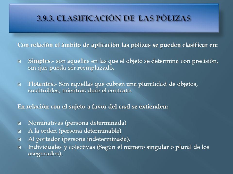 3.9.3. CLASIFICACIÓN DE LAS PÓLIZAS