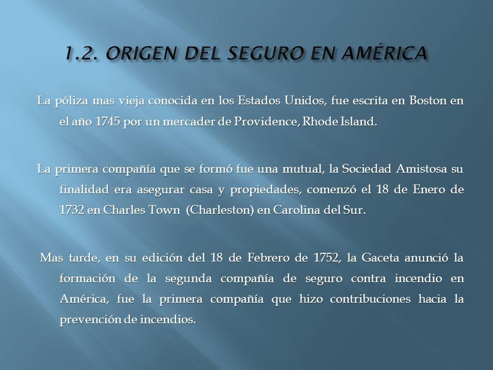 1.2. ORIGEN DEL SEGURO EN AMÉRICA